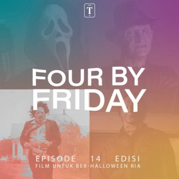 Four By Friday: Pilihan Film untuk Ber-Halloween Ria