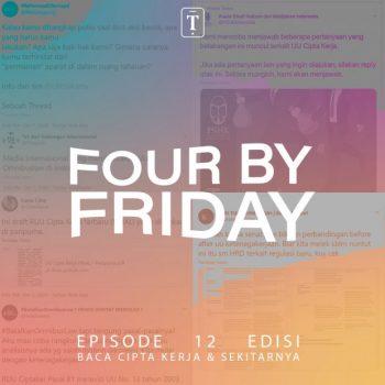 Four By Friday: Baca – Baca Cipta Kerja & Sekitarnya