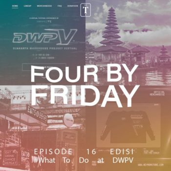 Four By Friday – What To Do at DWPV