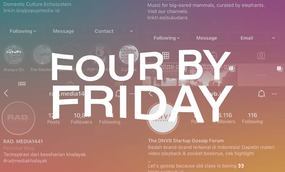 Four By Friday – Media Alternatif Pilihan #2